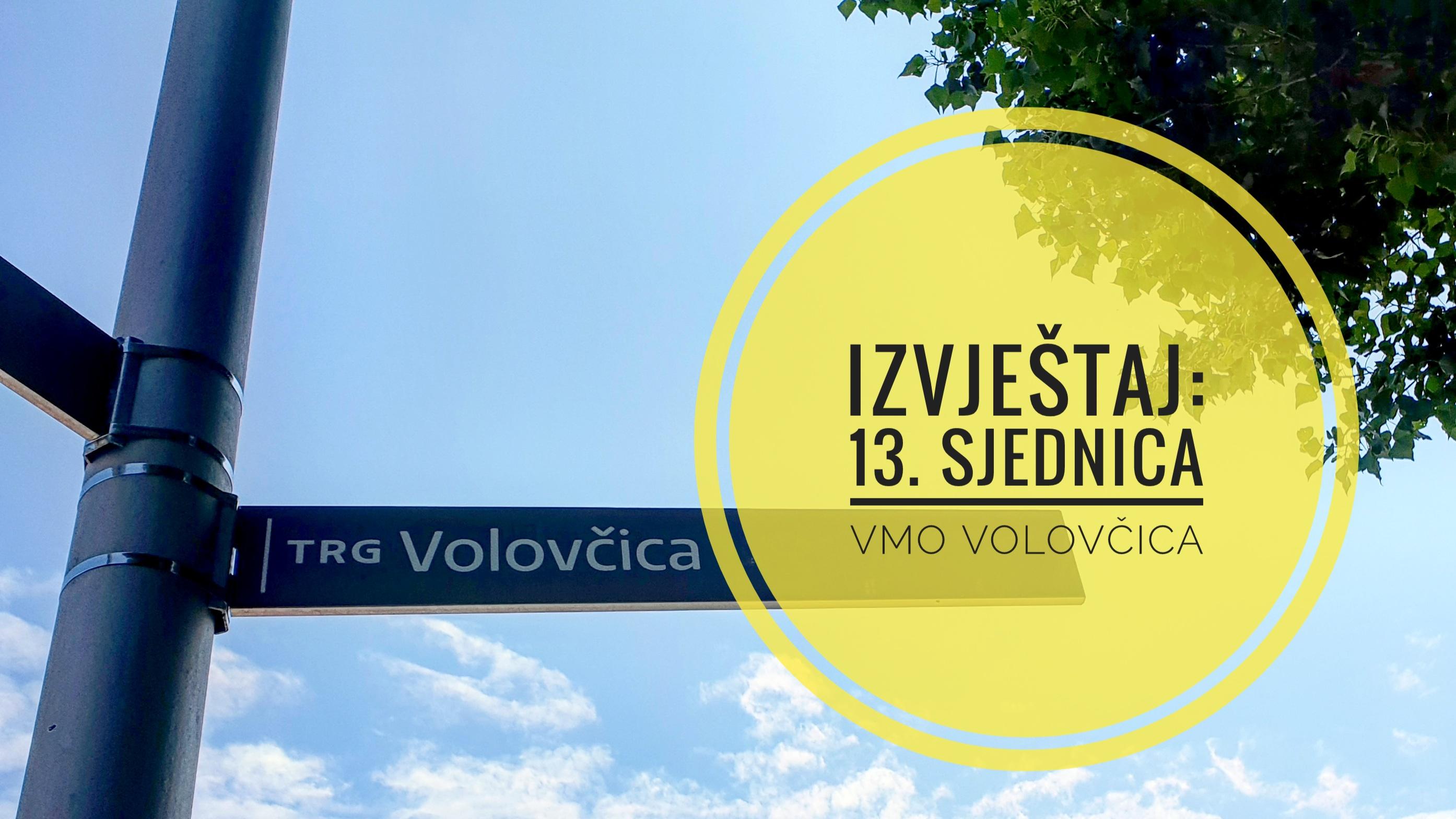 Vijećnik Nikola Zdunić (Zagreb je NAŠ!): Izvještaj s 13. sjednice Vijeća Mjesnog odbora Volovčica